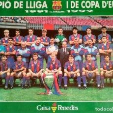 Coleccionismo deportivo: POSTER FUTBOL FC BARCELONA PLANTILLA BARÇA 1991 1992 CAMPEON DE LIGA Y DE EUROPA. Lote 238259500