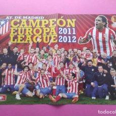 Coleccionismo deportivo: POSTER ATLETICO DE MADRID CAMPEON EUROPA LEAGUE 2011-2012 ATLETI UEFA 11 12 REVISTA JUGON. Lote 279525213