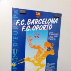 Coleccionismo deportivo: POSTER FUTBOL CLUB BARCELONA COPA D´EUROPA 2 RONDA F. C. OPORTO 1985 DANONE. Lote 240487760
