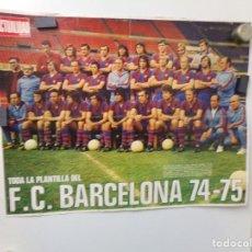 Coleccionismo deportivo: POSTER FUTBOL LA ACTUALIDAD ESPAÑOLA TODA LA PANTALLA DEL F. C. BARCELONA 74-75 NEESKENS. Lote 240873445