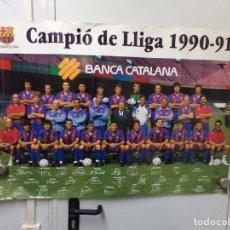 Coleccionismo deportivo: GRAN POSTER FUTBOL CLUB BARCELONA CAMPIO DE LLIGA 1990-91 BANCA CATALANA CON FIRMAS. Lote 240892775