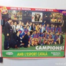 Coleccionismo deportivo: POSTER FUTBOL CLUB BARCELONA COPA D´EUROPA - WEMBLEY 1992 SPORT GREMCAR. Lote 241741760