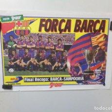 Coleccionismo deportivo: POSTER FUTBOL CLUB BARCELONA SPORT FORÇA BARÇA FINAL RECOPA: BARÇA SAMPDORIA 1989 89. Lote 241747075