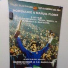 Coleccionismo deportivo: POSTER FUTBOL CLUB BARCELONA HOMENAJE A MANUEL FLORES TROFEU EL CORTE INGLES 1984. Lote 241924145