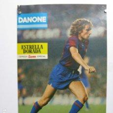 Coleccionismo deportivo: F C BARCELONA ALLAN SIMONSEN - POSTER CARTEL BARÇA FUTBOL DANONE ESTRELLA DORADA DAMM NOVEMBRE 79. Lote 243471605