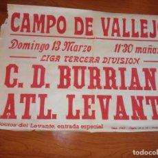 Coleccionismo deportivo: CARTEL PUBLICITARIO DE FUTBOL DEL CD BURRIANA ATH LEVANTE DE 196. Lote 244843245