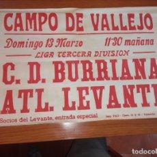 Coleccionismo deportivo: CARTEL PUBLICITARIO DE FUTBOL DEL CD BURRIANA ATH LEVANTE DE 196. Lote 244852430