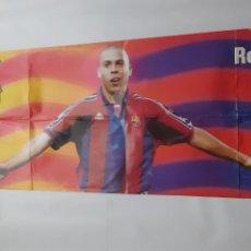 Coleccionismo deportivo: CARTEL MUY GRANDE JUGADOR FUTBOL CLUB BARCELONA BARÇA RONALDO RV. Lote 245244225