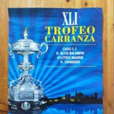 Coleccionismo deportivo: CARTEL DEL XLI TROFEO CARRANZA FUTBOL - AÑO 1995. Lote 247063755