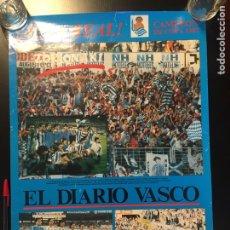 Coleccionismo deportivo: AUPA REAL! CAMPEON DE COPA 1987. EL DIARIO VASCO. REAL SOCIEDAD. POSTER. Lote 252512965