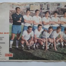 Collezionismo sportivo: ANTIGUO POSTER LIGA 1966 1967 REAL ZARAGOZA CARTEL FUTBOL PORTADAS REVISTA SEMANA RV. Lote 254491100