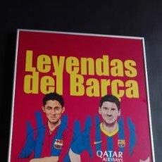 Coleccionismo deportivo: CARTEL LEYENDAS DEL BARÇA. Lote 255361520