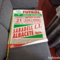 Coleccionismo deportivo: CARTEL FUTBOL 2 DIVISION ALBACETE BPIE,SABADELL C.F. ABRIL DE 1991. Lote 257790700