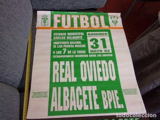 CAMPEONATO LIGA 1 DIVISION REAL OVIEDO-ALBACETE BPIE AÑO 1992 (Coleccionismo Deportivo - Carteles de Fútbol)