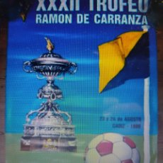 Coleccionismo deportivo: CARTEL TROFEO CARRANZA AÑO 1986. Lote 260451365