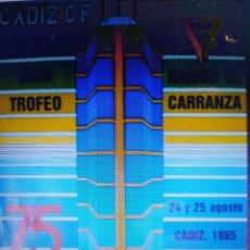 Coleccionismo deportivo: CARTEL TROFEO CARRANZA AÑO 1985. 75 ANIVERSARIO. Lote 260451540