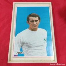 Coleccionismo deportivo: POSTER PIRRI ENMARCADO (2821/21). Lote 262187405