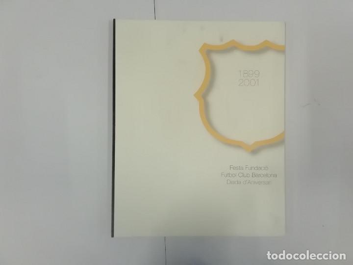 Coleccionismo deportivo: FESTA FUNDACIÓ FUTBOL CLUB BARCELONA 1899-2001 - CARTELLS DE NOCES : MIRÓ TÀPIES SEGRELLES... - Foto 10 - 262856645