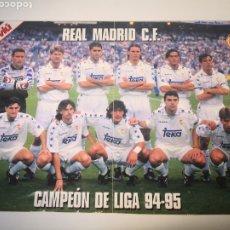Coleccionismo deportivo: 1994/1995 - POSTER REAL MADRID PLANTILLA. 50X36CM. TEMPORADA 94-95. CAMPEÓN DE LIGA. Lote 265702769