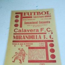 Coleccionismo deportivo: CARTEL. FUTBOL. CAMPO DE DEPORTES MIRANDILLA. 1933. CALAVERA F.C - MIRANDILLA. IMP REPETO. 14 X 20. Lote 266682618