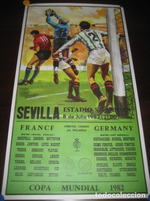 POSTER CARTEL FUTBOL MUNDIAL ESPAÑA 1982. ESTADIO SANCHEZ PIZJUAN, SEVILLA. FRANCIA - ALEMANIA (Coleccionismo Deportivo - Carteles de Fútbol)