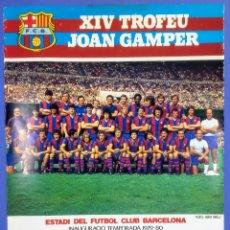 Coleccionismo deportivo: CARTEL XIV TROFEO GAMPER - C.F. BARCELONA - 1979 - 56X43CM COLONIA - ANDERLECHT - ZURICH. Lote 267381099