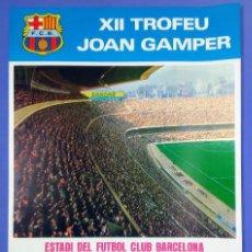 Coleccionismo deportivo: CARTEL XII TROFEO GAMPER - C.F. BARCELONA - 1977 - 63,5X42,5CM BOCA JUNIORS - SCHALKE 04 - SLOVAN. Lote 267382109
