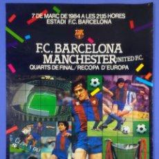 Collezionismo sportivo: CARTEL - RECOPA D'EUROPA - F.C. BARCELONA MANCHESTER UNITED F.C. - 1984 - 62,5X42,5CM QUARTS FINAL. Lote 267388219