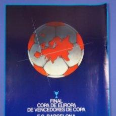 Coleccionismo deportivo: CARTEL - F.C. BARCELONA - STANDARD DE LIEGE - FINAL COPA DE EUROPA - 1982 - 62X43,5CM. Lote 267635799