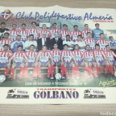 Coleccionismo deportivo: CARTEL LÁMINA CLUB POLIDEPORTIVO ALMERÍA TEMPORADA 98-99. LIGA ASCENSO A SEGUNDA DIVISIÓN A. Lote 267638384