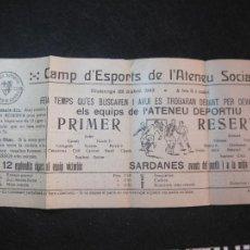 Coleccionismo deportivo: ATENEU DEPORTIU FUTBOL CLUB SANT FELIU DE GUIXOLS VS RESERVAS-ABRIL 1923-VER FOTOS-(K-3097. Lote 267667874