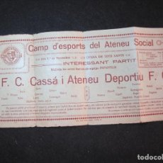 Coleccionismo deportivo: ATENEU DEPORTIU FUTBOL CLUB SANT FELIU DE GUIXOLS VS FC CASSA-ANYS 20-VER FOTOS-(K-3098). Lote 267667949