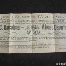Coleccionismo deportivo: ATENEU DEPORTIU FUTBOL CLUB SANT FELIU DE GUIXOLS VS FC BARCELONA-NOVEMBRE 1922-VER FOTOS-(K-3100). Lote 267668184
