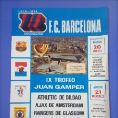 Collezionismo sportivo: CARTEL FUTBOL - 1974 - IX TROFEO JUAN GAMPER - BILBAO AJAX RANGERS BARCELONA - 63X43CM. Lote 267669019