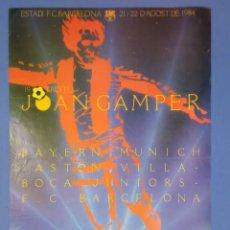 Coleccionismo deportivo: CARTEL FUTBOL 19 TROFEU JOAN GAMPER 1984 - BAYERN MUNICH ASTON VILLA BOCA JUNIORS BARCELONA 62X41CM. Lote 267800904