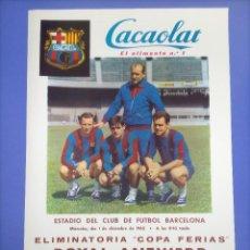 Coleccionismo deportivo: CARTEL - ROYAL ANTWERP C.F. BARCELONA - 1965- 63,8X42CM - ELIMINATORIA COPA FERIAS. Lote 268748454