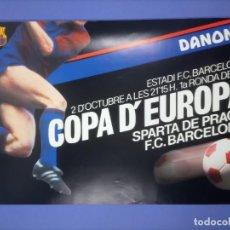 Coleccionismo deportivo: CARTEL - SPARTA DE PRAGA F.C. BARCELONA - 1985- 62,5X41,5CM - 1A RONDA DE LA COPA D'EUROPA. Lote 268750109