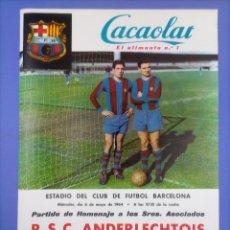 Coleccionismo deportivo: CARTEL - R.S. C. ANDERLECHT C.F. BARCELONA - 1964 - HOMENAJE ASOCIADOS - 60'9X42'9CM. Lote 268955289