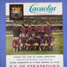 Coleccionismo deportivo: CARTEL - R.C. DE STRASBOURG C.F. BARCELONA - 1965 - COPA CIUDADES DE FERIA - 60'8X42'2CM. Lote 268955904