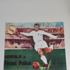 Colecionismo desportivo: CARTEL REAL MADRID. HOMENAJE A PUSKAS 1969.. Lote 269076048