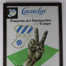 Coleccionismo deportivo: CARTEL CACAOLAT AÑO 1962. EL CLUB DEPORTIVO EUROPA TE NECESITA AYÚDALE CDE. ORIGINAL. Lote 270141633