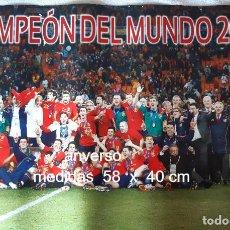 Coleccionismo deportivo: CARTEL ESPAÑA CAMPEONA DEL MUNDO. Lote 270214628