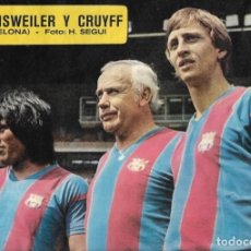 Coleccionismo deportivo: BARÇA: PÓSTER DE SOTIL, WEISWEILER Y JOHAN CRUYFF. 1975. Lote 270246538