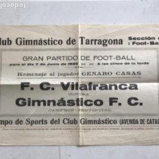 Coleccionismo deportivo: CARTEL DEL GIMNÁSTIC DE TARRAGONA - F.C.VILAFRANCA PARTIDO DE FÚTBOL. 1925.. Lote 272564518