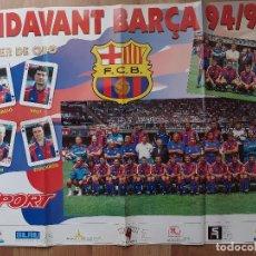 Coleccionismo deportivo: CARTEL POSTER ENDAVANT BARÇA 94-95. PLANTILLA. POKER DE ORO ROMARIO, HAGI, KOEMAN, STOICHKOV. GRANDE. Lote 274807898
