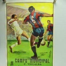 Collectionnisme sportif: ANTIGUO CARTEL DE PARTIDO DE FÚTBOL – CAMPEONATO DE LIGA REGIONAL ROMA – U.D.C. VILLALBA. Lote 275568288