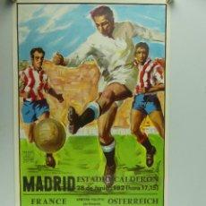 Collectionnisme sportif: ANTIGUO CARTEL DE PARTIDO DE FÚTBOL COPA MUNDIAL 1982 FRANCE – OSTERREICH. Lote 275569668