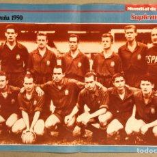 Coleccionismo deportivo: SELECCIÓN ESPAÑOLA DE FÚTBOL 1950. MUNDIAL DE BRASIL (1-0 VS INGLATERRA).. Lote 276177468