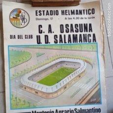 Coleccionismo deportivo: CARTEL DE FÚTBOL ESTADIO HELMÁNTICO. C.A OSASUNA VS U.D. SALAMANCA. AÑO 1972. TAMAÑO 65X45. Lote 277580468