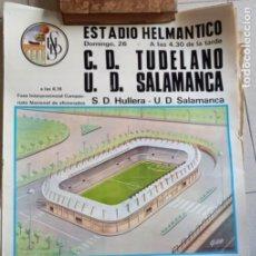 Coleccionismo deportivo: CARTEL DE FÚTBOL ESTADIO HELMÁNTICO. TUDELANO VS SALAMANCA. ULLERA 1972. TAMAÑO 65X45. Lote 277581503